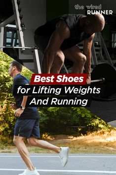 Best Shoes for Lifting Weights And Running in 2021