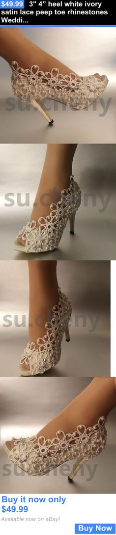 "Wedding Shoes And Bridal Shoes: 3 4"" Heel White Ivory Satin Lace Peep Toe Rhinestones Wedding Shoes Size 5-9.5 BUY IT NOW ONLY: $49.99"