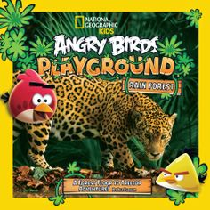 Giveaway begins today to celebrate release of my co-blogger Jill Esbaum's new nonfiction book from National Geographic: ANGRY BIRDS PLAYGROUND: RAIN FOREST.