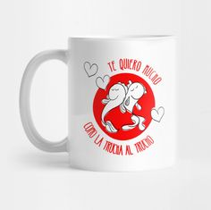 Taza Te quiero mucho como la trucha al trucho - tazas divertidas, tazas originales.