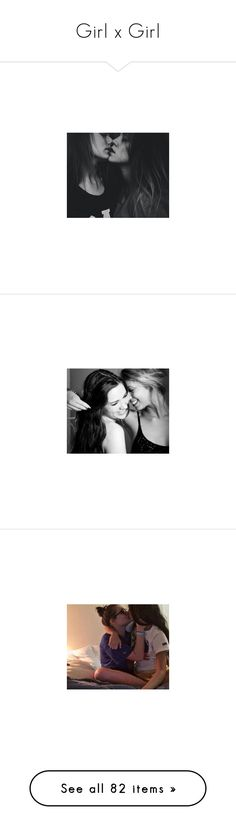 """""""Girl x Girl"""" by princess-kpop-lover190 ❤ liked on Polyvore featuring pictures, piercings, black and white, b&w, backgrounds, pics, tumblr, photos, fillers // backgrounds and couples"""