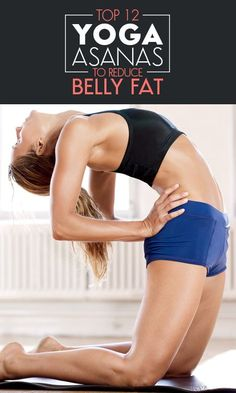 Yoga asanas help greatly in burning the belly fat & other fat deposits in the body. Here are top 12 yoga asanas to reduce belly fat. They work ... Find More Stuff: victoriajohnson.com