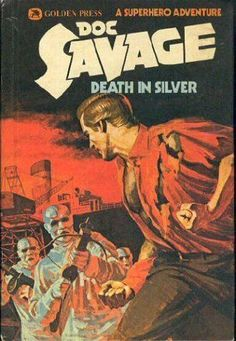 Used GD Doc Savage Death in Silver by Kenneth Robeson | eBay