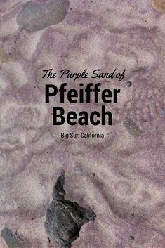 Pfeiffer Beach, Big Sur, California.  At first, you don't notice the purple sand, but when you do, you can't unseen it. Gorgeous, but windy (hidden) spot in Big Sur!