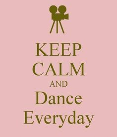 KEEP CALM AND DANCE EVERYDAY! Another original poster design created with the Keep Calm-o-matic. Buy this design or create your own original Keep Calm design now. Shall We Dance, Just Dance, Dance Moms, Ballet Quotes, Dance Quotes, Waltz Dance, Dance Music, Keep Calm Quotes, Quotes To Live By