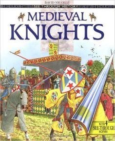 Medieval Knights (See Through History): David Nicolle: 9780670874637: Amazon.com: Books