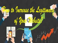 increase the legitimacy of your website by meeting all the specific criteria, which will help you to get traffic and income Your Website