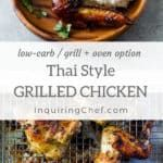 Thai-Style Grilled Chicken (Gai Yang) is chicken marinated in garlic, lemongrass, cilantro, and fish sauce. The result is chicken with layers of flavor. Oven Roasted Chicken, Marinated Chicken, Grilled Chicken, Gai Yang, Thai Banana, Marinate Meat, Thai Cooking, Thai Dishes