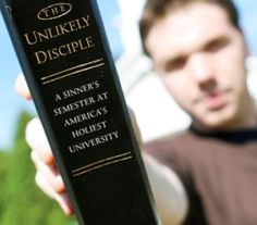 The Unlikely Disciple: A sinner's semester at America's holiest university.