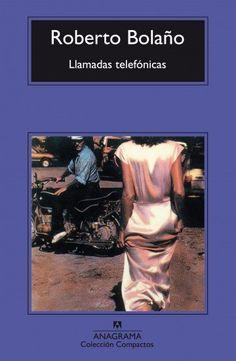 Llamadas telefónicas - Editorial Anagrama