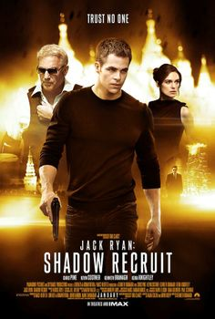 Jack Ryan: Shadow Recruit | Poster #ChrisPine #KevinCostner #Keira Knightley