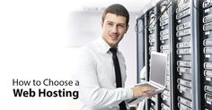 How to Choose a Web Host #webHosting