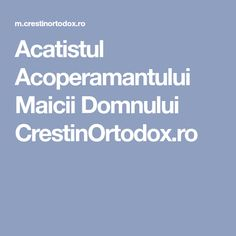 Acatistul Acoperamantului Maicii Domnului CrestinOrtodox.ro Pdf, Mariana