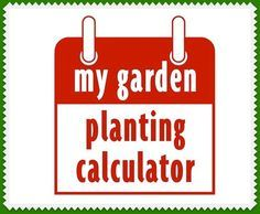 Put in last frost date and all the work is ready to print. Margaret's seed-starting calculator