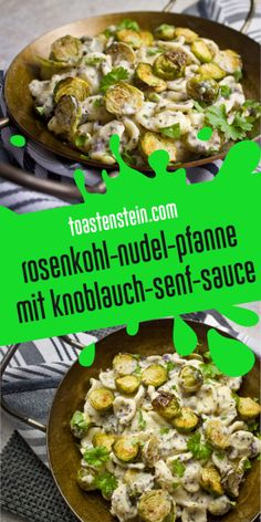 Rosenkohl-Nudel-Pfanne mit Knoblauch-Senf-Sauce Brussels sprout noodle pan with garlic and mustard s Raw Food Recipes, Sauce Recipes, Pasta Recipes, Diet Recipes, Vegetarian Recipes, Pasta Pan, Cashew Sauce, Spinach Ricotta, Homemade Marinara
