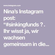 """Nina's Instagram post: """"#sinkingfunds ✨ . Ihr wisst ja, wir wachsen gemeinsam in diese #funanzplanning Sache hinein. ❤️Mir hat eine Übersicht gefehlt um auf einen…"""" Poster, Instagram, Knowledge, Posters, Movie Posters"""