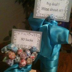 """30th Bday gift for a girl, """"Big Deal, You're 30! Wine about it"""" and """"30 Sucks"""" - what girl doesn't like wine and lollipops???"""