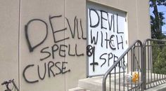 Vandals Spray-Paint Church With Upside-Down Crosses, Words 'Devil, Witch Spells'