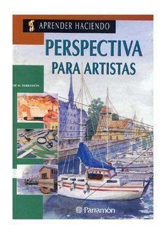 Jose Parramon - Perspectiva para Artistas