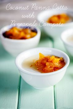 Coconut panna cotta with pineapple compote by Simply Delicious #recipe ...