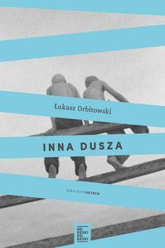 Inna dusza (ebook) –Łukasz Orbitowski