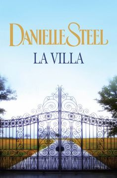 Buy La Villa by Danielle Steel and Read this Book on Kobo's Free Apps. Discover Kobo's Vast Collection of Ebooks and Audiobooks Today - Over 4 Million Titles! Danielle Steel, Saint Tropez, Bel Air, Maya Banks, Christine Feehan, Sylvia Day, Vampire Diaries Stefan, Vampire Books, Michael Trevino