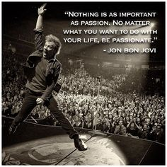"29.7 mil Me gusta, 367 comentarios - Bon Jovi (@bonjovi) en Instagram: """"Nothing is as important as passion. No matter what you want to do with your life, be passionate.""…"""