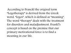 logotherapy. Viktor Frankl