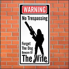 funny signs and warnings - Google Search