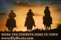 When The Cowboys ComeToTown, cowboy poetry by western author Stephen Bly