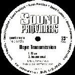Sound Providers - Dope Transmission / The Field Fields, Coding, Play, Programming