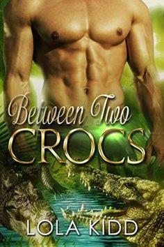 between two crocs (safari shifters 2) - lola kidd