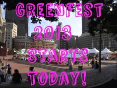 Greenfest Boston!