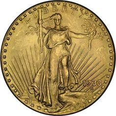 2. 1933 Saint-Gaudens double eagle, the Farouk-Fenton Specimen, the only legal coin to own. Ten more are in litigation by Joan Langbord, daughter of Israel Switt. Farouk-Fenton coin sold for $7,590,020 in July 2002.