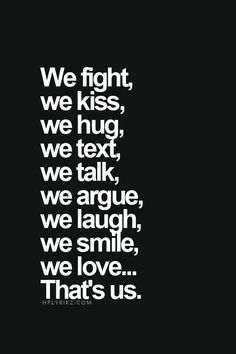 I can relate to this. Brian and I do this well. I love you Brian Lee What Is Love, Love You, Favorite Quotes, Best Quotes, Badass Quotes, Daily Quotes, Love My Husband, Hopeless Romantic, Love And Marriage