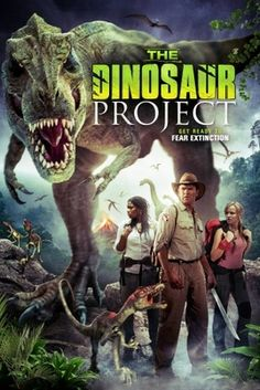 The Dinosaur Project movie poster (2012) poster MOV_7a8a65d1(((I kind of really want to watch this!)))