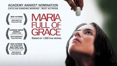 Maria Full of Grace - Human Side of The Drug Trade Berlin Film Festival, Sundance Film Festival, Health Center, Most Beautiful Cities, Energy Level, Best Actress, True Stories, I Movie, Drugs