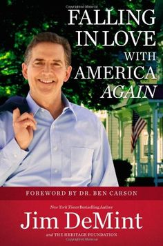 Falling in Love with America Again by Jim DeMint, 2014