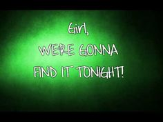 Chris Young - We're Gonna Find It Tonight (with Lyrics)