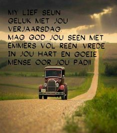 Afrikaanse Quotes, Happy Birthday Pictures, Birthday Wishes, Birthdays, Language, Van, Wishes For Birthday, Happy Birthday Images, Birthday