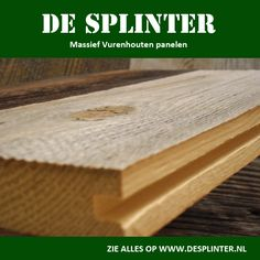 Massief vurenhouten panelen.    www.desplinter.nl  www.houtenpanelen.nl