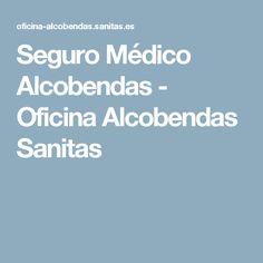 Seguro Médico Alcobendas - Oficina Alcobendas Sanitas
