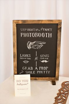 photo booth sign #weddingchicks #photobooth http://www.weddingchicks.com/2013/12/18/fall-fantasy-wedding/