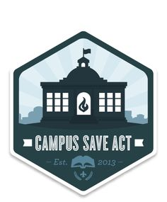 Campus Save Act - The Campus Sexual Violence Elimination Act Of 2013