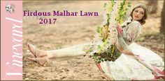 Firdous Malhar Lawn 2017 Summer Collection With Price http://www.womenclub.pk/firdous-malhar-lawn-2017-summer-collection-price.html #Firdous #Malhar #Lawn2017 #Summer #Collection #Price #Lawn