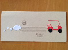 Gorgeous grunge stamp golf cart card Simple Birthday Cards, Golf Carts, Stampin Up, Grunge, Craft Ideas, Crafts, Design, Manualidades, Easy Birthday Cards