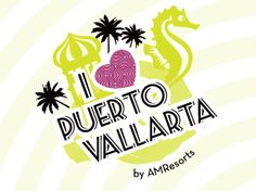 I Love Puerto Vallarta, oh yes I do!   The amazing food/culture/fun/beach/activities/it's endless!