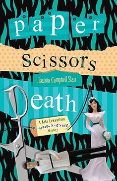 If you love mysteries and scrapbooking, check out this series.    Book #1 - Paper, Scissors, Death By Joanna Campbell-Slan