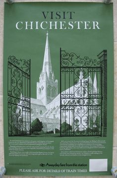 """Visit Chichester, by Reginald Lander. In 1978 Reginald Montague Lander produced the """"Visit"""" series of posters for the Southern Region, covering Castles, Cathedrals and Abbeys all of which were easily accessible from Southern Region trains. Original Vintage Railway Poster available on originalrailwayposters.co.uk"""