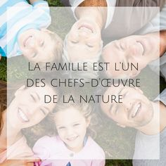 #Family is one of nature's masterpieces #quote #citation #famille